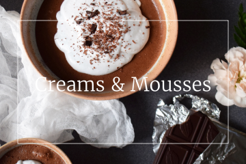 Sweet recipes - Creams & Mousses